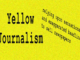Yellow Journalism Spreading Sensation and Exaggerating Facts