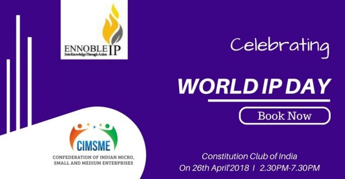 Celebration of World Intellectual Property Day - on 26th April'2018