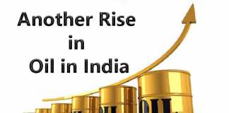 Another rise in Oil in India