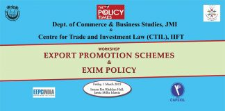 Organizing one-day workshop on 'Promotion Schemes and Exim Policy'