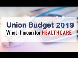 Union Budget 2019: Addressing India's Healthcare Issues