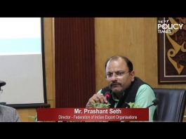 Institutional Framework for Export Promotion in India & Abroad | Mr. Prashant Seth
