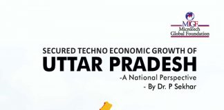 Secured Techno - Economic Growth of Uttar Pradesh - A National Perspective