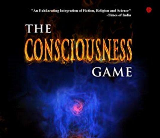The Consciousness Game- Shikhar Shrivastava-The policy Times